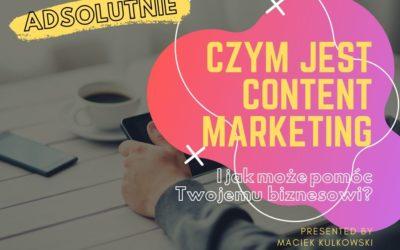 Czym jest content marketing i jak może Ci pomóc?