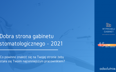 Co powinna zawierać dobra strona gabinetu stomatologicznego | 2021