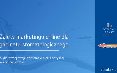 Zalety digital marketingu dla dentystów