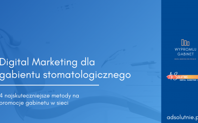 Digital Marketing dla dentystów